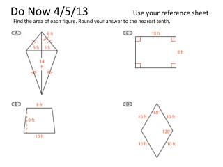 Do Now 4/5/13                 Use your reference sheet