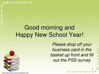 Good morning and  Happy New School Year!