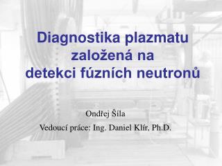 Diagnostika plazmatu založená na  detekci fúzních neutronů