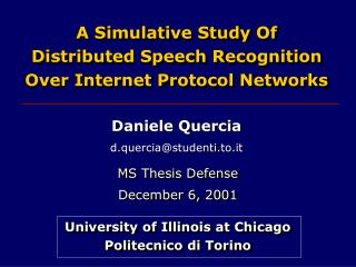 A Simulative Study Of Distributed Speech Recognition Over Internet Protocol Networks