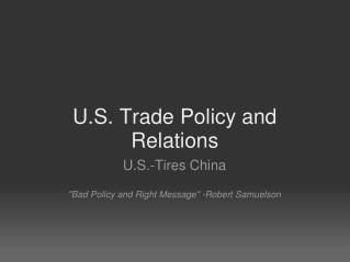 U.S. Trade Policy and Relations