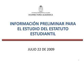 INFORMACIÓN PRELIMINAR PARA EL ESTUDIO DEL ESTATUTO ESTUDIANTIL
