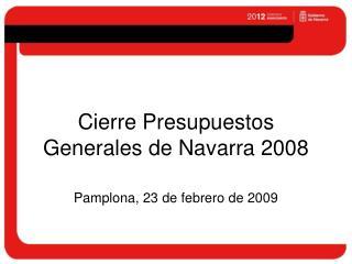 Cierre Presupuestos Generales de Navarra 2008