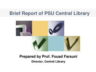 Brief Report of PSU Central Library