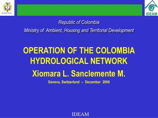 Republic of Colombia Ministry of  Ambient, Housing and Territorial Development