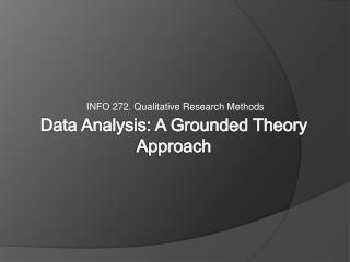 Data Analysis: A Grounded Theory Approach