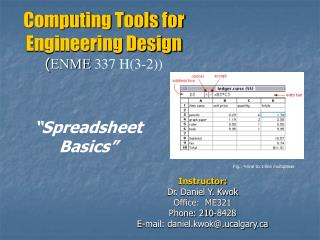 Computing Tools for Engineering Design ( ENME  337 H(3-2))