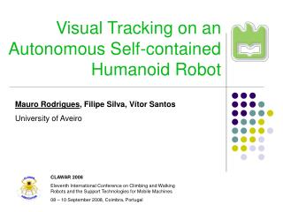Visual Tracking on an Autonomous Self-contained  Humanoid Robot