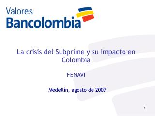 La crisis del Subprime y su impacto en Colombia FENAVI