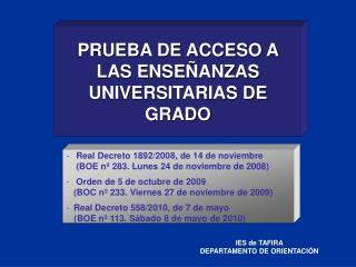 PRUEBA DE ACCESO A LAS ENSEÑANZAS UNIVERSITARIAS DE GRADO