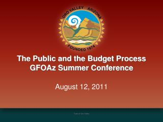 The Public and the Budget Process GFOAz Summer Conference