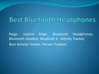 Bluetooth Headphones & Bluetooth Earbuds