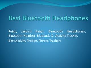 Bluetooth Headphones & Bluetooth Earbuds