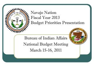 Bureau of Indian Affairs National Budget Meeting March 15-16, 2011