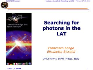 Searching for photons in the LAT