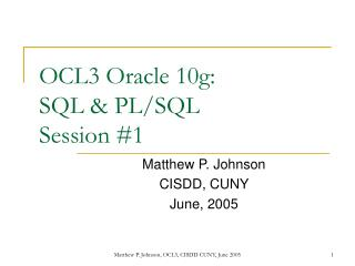 OCL3 Oracle 10g: SQL  PL