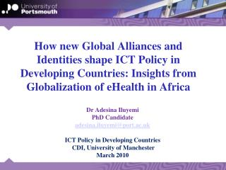 How new Global Alliances and Identities shape ICT Policy in Developing Countries: Insights from Globalization of eHealth