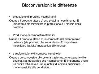 Bioconversioni: le differenze