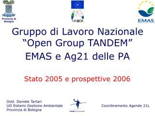 """Gruppo di Lavoro Nazionale """"Open Group TANDEM"""" EMAS e Ag21 delle PA"""