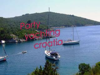 Party yachting croatia