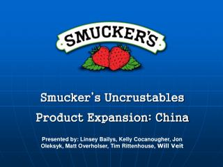 Smucker's Uncrustables Product Expansion: China