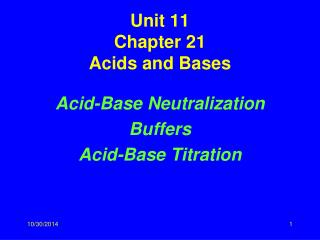 Unit 11 Chapter 21 Acids and Bases