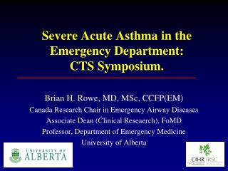 Severe Acute Asthma in the Emergency Department:  CTS Symposium.