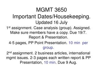 MGMT 3650 Important Dates/Housekeeping. Updated 16 July