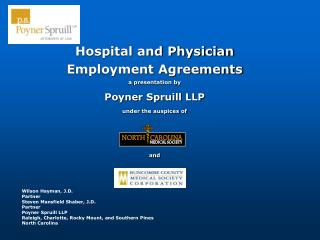 Hospital and Physician  Employment Agreements a presentation by Poyner Spruill LLP