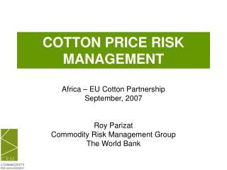 COTTON PRICE RISK MANAGEMENT