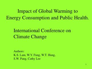 Impact of Global Warming to  Energy Consumption and Public Health.
