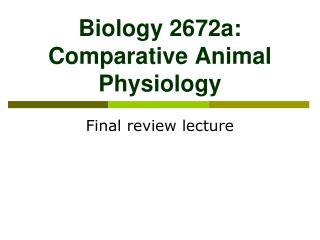 Biology 2672a: Comparative Animal Physiology