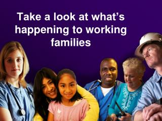 Take a look at what's happening to working families