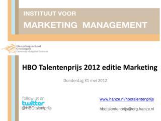 HBO Talentenprijs 2012 editie Marketing