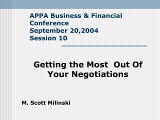 APPA Business & Financial Conference September 20,2004 Session 10