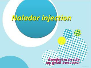 Nalador  injection