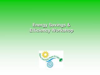 Energy Savings & Efficiency Workshop