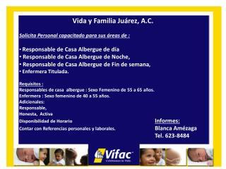 Vida y Familia Juárez, A.C. Solicita Personal capacitado para sus áreas de :
