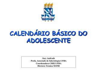 CALEND RIO B SICO DO ADOLESCENTE