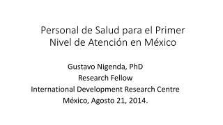 Personal de  Salud  para el Primer  Nivel  de  Atención  en México