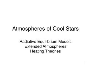 Atmospheres of Cool Stars