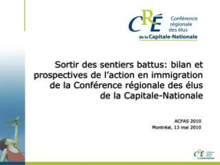 ACFAS 2010 Montréal, 13 mai 2010