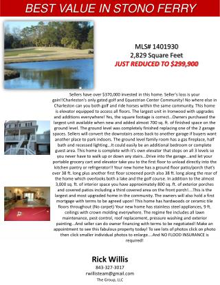 MLS #  1401930 2,829 Square Feet JUST  REDUCED  TO $299,900