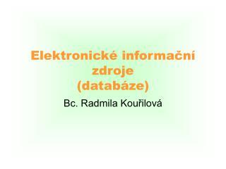 Elektronické informační zdroje (databáze)