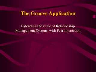 The Groove Application