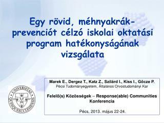 Egy rövid, méhnyakrák-prevenciót célzó iskolai oktatási program hatékonyságának vizsgálata