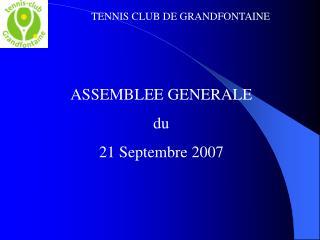 ASSEMBLEE GENERALE  du 21 Septembre 2007