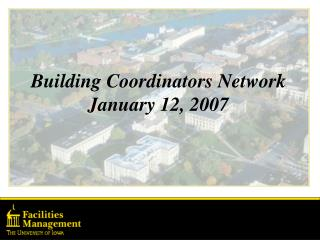 Building Coordinators Network January 12, 2007