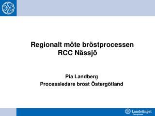 Regionalt möte bröstprocessen RCC Nässjö