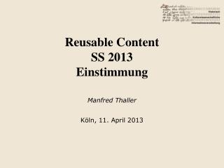 Reusable Content SS 2013 Einstimmung